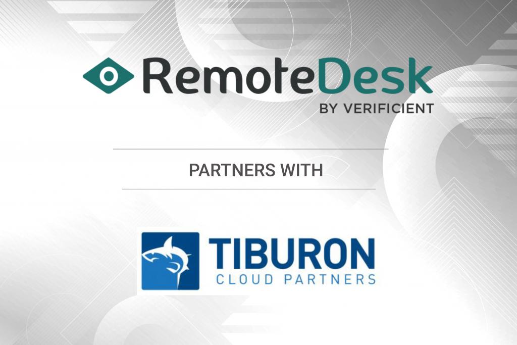 Remotedesk partners with Tiburon. Remotedesk delivers remote worker management for remote worker