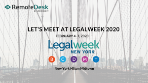 Remotedesk at LegalWeek 2020, New York Hilton Midtown.