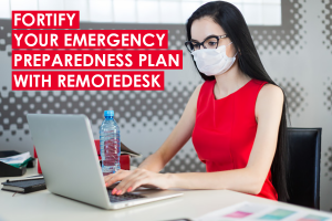 Avert a crisis with a robust Emergency Preparedness Plan use remotedesk for remote workers
