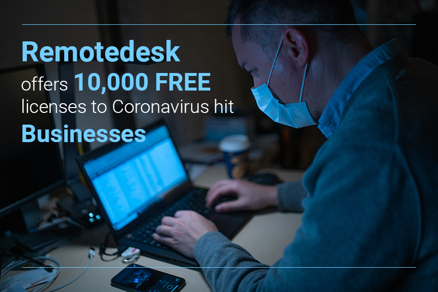 Remotedesk offers 10,000 FREE licenses through summer 2020 for businesses affected by novel coronavirus